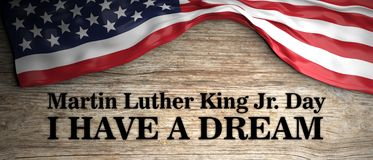 Martin Luther King jr day, I have a dream quote. USA flag and text on wooden background. 3d illustration vector illustration