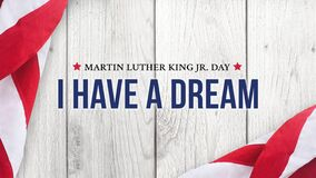 Martin Luther King Jr. Day I Have A Dream Typography Over White Wood Background