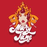 Mary Jane. Vector handwritten lettering. Hand drawn illustration of girl with fire. Surreal portrait.  Template for card, poster, banner, print for t-shirt Royalty Free Stock Images
