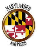Maryland Proud Flag Button. Maryland state flag button with a gold metal circular border over a white background with the text Marylander and Proud Royalty Free Stock Photography