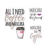 Mascara . Hand drawn tee graphic.T shirt hand lettered calligraphic design. Fashion style illustration. All I need is coffee and mascara . Hand drawn tee Stock Photography