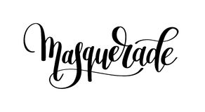 Masquerade hand lettering inscription isolated on white backgrou. Nd, calligraphy vector illustration Royalty Free Stock Images