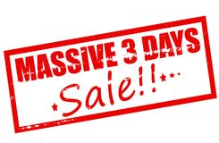 Massive three days sale. Rubber stamp with text massive three days sale inside,  illustration Royalty Free Stock Image