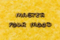 Master mood positive attitude optimism serenity letterpress type royalty free stock photography