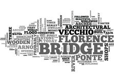 A Masterstroke In Florence Suspended Over The Arno River Word Cloud Stock Photos