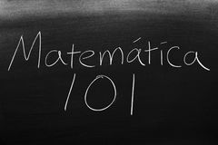 Matemática 101 On A Blackboard Stock Image