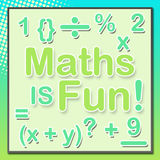 Maths Is Fun Turquoise Green. Maths is fun text and other mathematical symbols on a beautiful background royalty free illustration