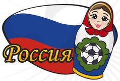 Matryoshka over Russian Greeting Sign Holding a Soccer Ball, Vector Illustration. Banner with a cute matryoshka doll holding a soccer ball over sign with the Royalty Free Stock Image