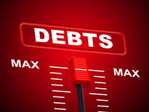 Max Debts Represents Upper Limit And Arrears. Max Debts Showing Financial Obligation And Most Royalty Free Stock Photo