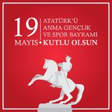 19 May The Commemoration of Atatürk, Youth and Sports Day vector illustration