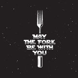 May the fork be with you kitchen and cooking related poster. Vector vintage illustration. Vector Illustration