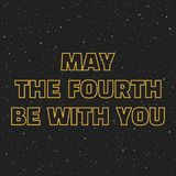 May the fourth be with you. Sci-fi yellow border letters on space background with stars.  Royalty Free Stock Images