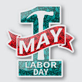 1 May. Labor Day.Vector illustration on white background.Design elements in 3D style. 1 May. Happy Labor Day.Vector illustration on white background.Labor Day vector illustration