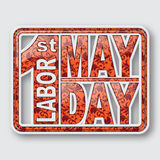 1 May. Labor Day.Vector illustration on white background.Design elements in 3D style. 1 May. Happy Labor Day.Vector illustration on white background.Labor Day Royalty Free Illustration