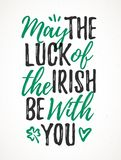 May The Luck Of The Irish Be With You stock illustration