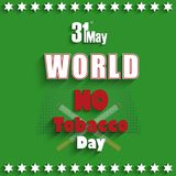 May 31st World No tobacco day Royalty Free Stock Photos