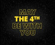 May the 4th be with you holiday background - yellow letters on s. Tarry black sky background vector illustration