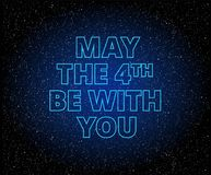 May the 4th be with you lettering. Holiday background stock illustration