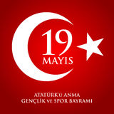 19 mayis Ataturk`u anma, genclik ve spor bayrami. Translation: 19th may commemoration of Ataturk, youth and sports day. 19 mayis Ataturk`u anma, genclik ve spor Royalty Free Stock Photography