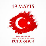 19 mayis Ataturk`u anma, genclik ve spor bayrami. Translation: 19th may commemoration of Ataturk, youth and sports day. 19 mayis Ataturk`u anma, genclik ve spor Royalty Free Stock Images