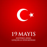 19 mayis Ataturk`u anma, genclik ve spor bayrami. Translation: 19th may commemoration of Ataturk, youth and sports day. 19 mayis Ataturk`u anma, genclik ve spor Royalty Free Stock Photo