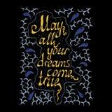 Mayo todos sus sueños vienen texto verdadero de las letras de la mano Imagen de archivo