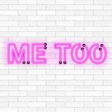 Me too neon light sign illustration on white brick wall background. As trending social-media movement against sexual harassment and abuse Royalty Free Stock Image