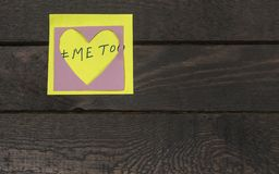 Me too text in love heart sticker.Sexual harassment concept.  Stock Image