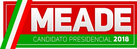 Meade Jose Antonio Meade Candidato presidencial 2018, kandyday na prezydenta 2018 hiszpański tekst, Meksykańscy wybory Obraz Stock