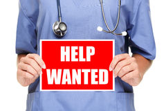 Medical doctor / nurse help wanted sign Royalty Free Stock Photos