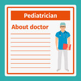 Medical notes about pediatrician. Medical professional notes about pediatrician template. Vector illustration Royalty Free Stock Images