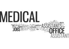 Medical Office Assistant Jobs Text Background  Word Cloud Concept Royalty Free Stock Photo