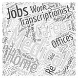 Medical Transcription word cloud concept. A Medical Transcription Career Could Be Just What The Doctor Ordered Stock Illustration