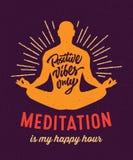 Meditation ist mein Design T-Shirt der glücklichen Stunde Lizenzfreies Stockbild