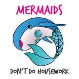 Meerjungfrauen ziehen ` t tun Hausarbeit an Lizenzfreie Stockfotografie