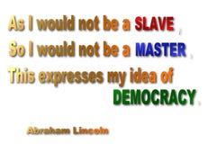 Meester, Slaaf & Democratiecitaat - Abraham Lincoln Royalty-vrije Stock Afbeelding