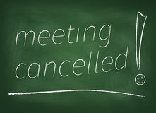 Meeting cancelled on blackboard Stock Photography
