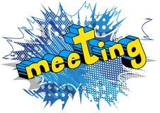 Meeting - Vector illustrated comic book style phrase. vector illustration