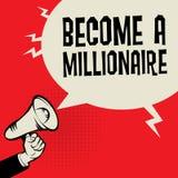 Megafon ręka, biznesowy pojęcie z tekstem Zostać milionerem ilustracja wektor