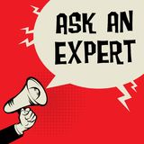 Megaphone Hand, business concept with text Ask an Expert. Vector illustration Stock Photo