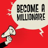 Megaphone Hand, business concept with text Become a Millionaire. Vector illustration vector illustration