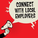 Connect With Local Employers. Megaphone Hand business concept with text Connect With Local Employers, vector illustration Stock Image