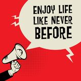 Megaphone Hand, business concept with text Enjoy Life Like Never. Before, vector illustration Royalty Free Stock Photo