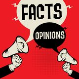 Facts versus Opinions. Megaphone Hand business concept with text Facts versus Opinions, vector illustration Royalty Free Stock Images