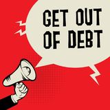 Megaphone Hand, business concept with text Get Out of Debt. Vector illustration Stock Image