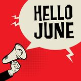 Megaphone Hand, business concept with text Hello June. Vector illustration Stock Image