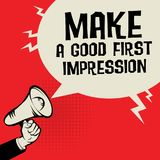 Megaphone Hand, business concept with text Make a Good First Imp. Ression, vector illustration Royalty Free Stock Images