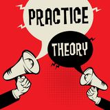 Practice versus Theory. Megaphone Hand business concept with text Practice versus Theory, vector illustration Royalty Free Stock Photos