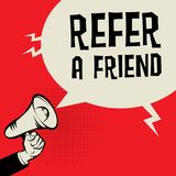 Megaphone Hand, business concept with text Refer a Friend. Vector illustration Stock Image