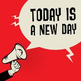 Megaphone Hand, business concept with text Today is a New Day. Vector illustration Stock Photos